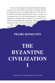 The Byzantine Civilization vol 1, vol 2 komplet