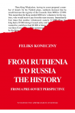 From Ruthenia to Russia. The history from a pre-soviet perspective